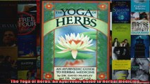 Read  The Yoga of Herbs An Ayurvedic Guide to Herbal Medicine Full EBook Online Free