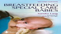 Download Breastfeeding Special Care Babies  2e