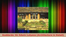 Download  Goddards Sir Edwin Lutyens Architecture in Detail PDF Full Ebook