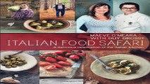 Download Italian Food Safari  A Delicious Celebration of the Italian Kitchen