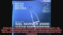MCSAMCSEMCDBA SelfPaced Training Kit Microsoft SQL Server 2000 System Administration