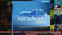 Microsoft SQL Server 2005 Administrators Companion Admin Companion