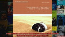 Counseling Strategies and Interventions 8th Edition Interventions that Work Series