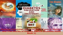 Download  Diabetes Prevention and Treatment Types of Diabetes and True Stories of Diabetic Patient Ebook Online