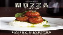 Read The Mozza Cookbook  Recipes from Los Angeles s Favorite Italian Restaurant and Pizzeria Ebook