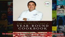 Read  The Diabetic Chefs YearRound Cookbook A Fresh Approach to Using Seasonal Ingredients  Full EBook