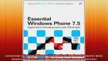 Essential Windows Phone 75 Application Development with Silverlight Microsoft Windows