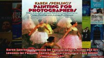 Karen Sperlings Painting for Photographers Steps and Art Lessons for Painting Photos in