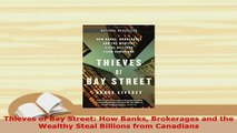 PDF  Thieves of Bay Street How Banks Brokerages and the Wealthy Steal Billions from Canadians PDF Book Free
