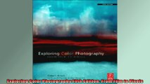 Exploring Color Photography Fifth Edition From Film to Pixels