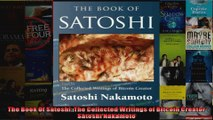 Read  The Book Of Satoshi The Collected Writings of Bitcoin Creator Satoshi Nakamoto Full EBook Online Free