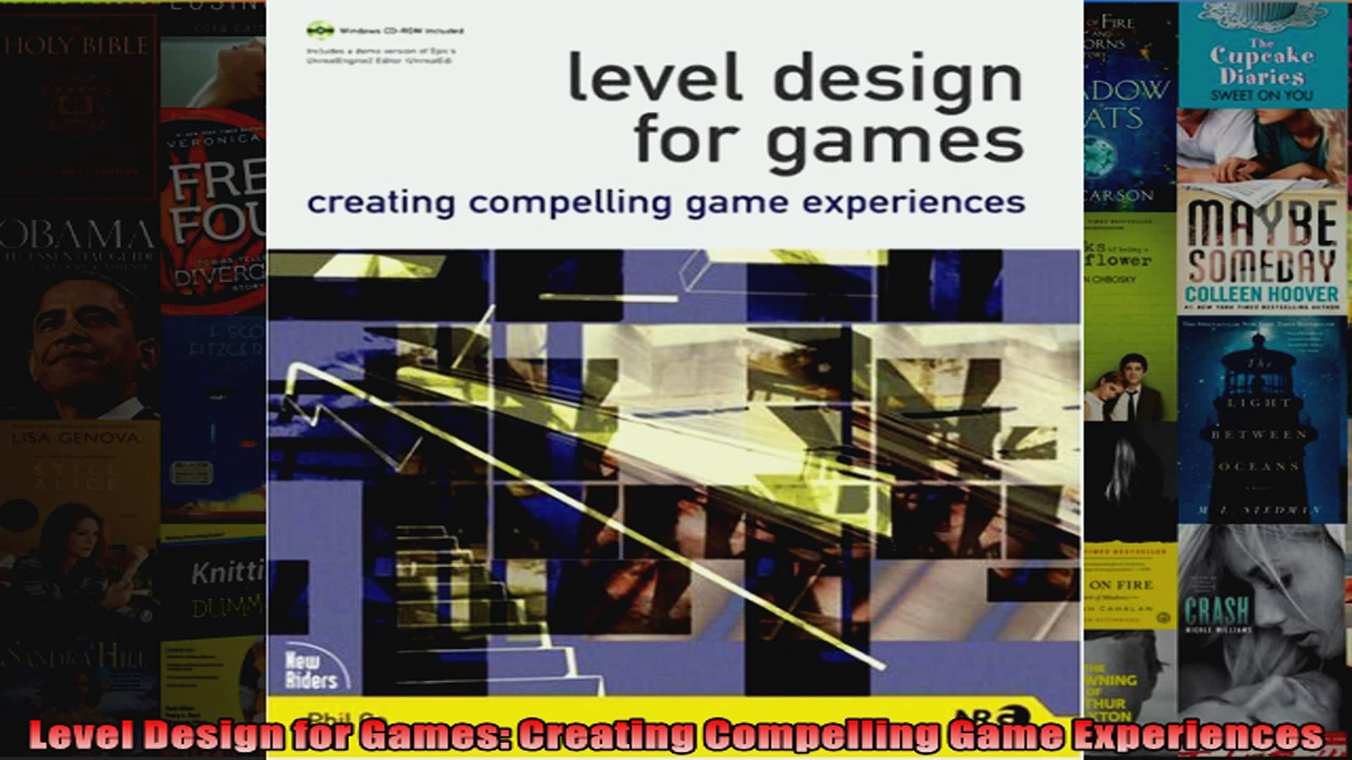 Level Design for Games Creating Compelling Game Experiences