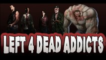 Left 4 Dead Addicts: So Happy Together