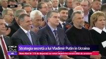Strategia secretă a lui Vladimir Putin în Ucraina. Putin a preluat puterea în regiunea Donbas din Ucraina încă de acum doi ani. E o realitate care reiese din documente oficiale ale Moscovei