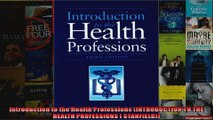 Introduction to the Health Professions INTRODUCTION TO THE HEALTH PROFESSIONS