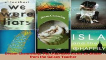 PDF  Dream Channeling The channeled works on dream from the Galaxy Teacher Read Online