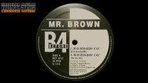 Mr  Brown - Bi-Di-Bon-Bon (Bi-Di-Bon-Bon) [1993]