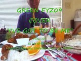 "GREEN EYZ09 video COVER "" I'VE GOT TO BE ME"""