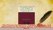 Download  The Principal Navigations Voyages Traffiques and Discoveries of The English Nation Vol PDF Online