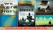 PDF  The Admirals Nimitz Halsey Leahy and KingThe FiveStar Admirals Who Won the War at Sea  Read Online