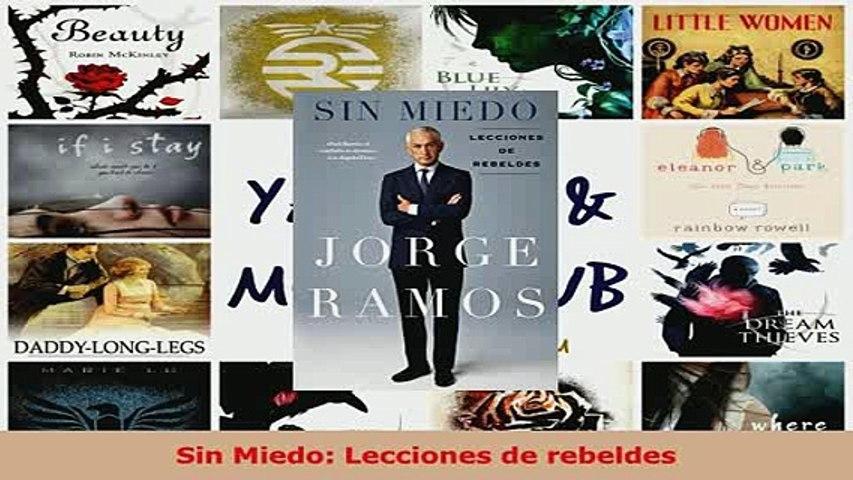 Download  Sin Miedo Lecciones de rebeldes  Read Online