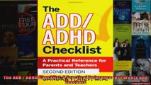 Read  The ADD  ADHD Checklist A Practical Reference for Parents and Teachers Full EBook Online Free