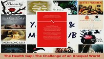 Download  The Health Gap The Challenge of an Unequal World Free Books