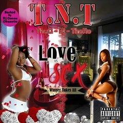 T.N.T - Sweet Loving - Feat Tunes [Bonus Throwback Track]