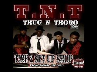 T.N.T - Every HOod The SAMe (Produced By: DJ TEchnic)