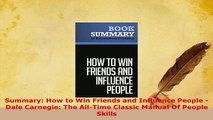 PDF  Summary How to Win Friends and Influence People  Dale Carnegie The AllTime Classic Free Books