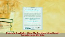 PDF  Chasing Daylight How My Forthcoming Death Transformed My Life Download Full Ebook