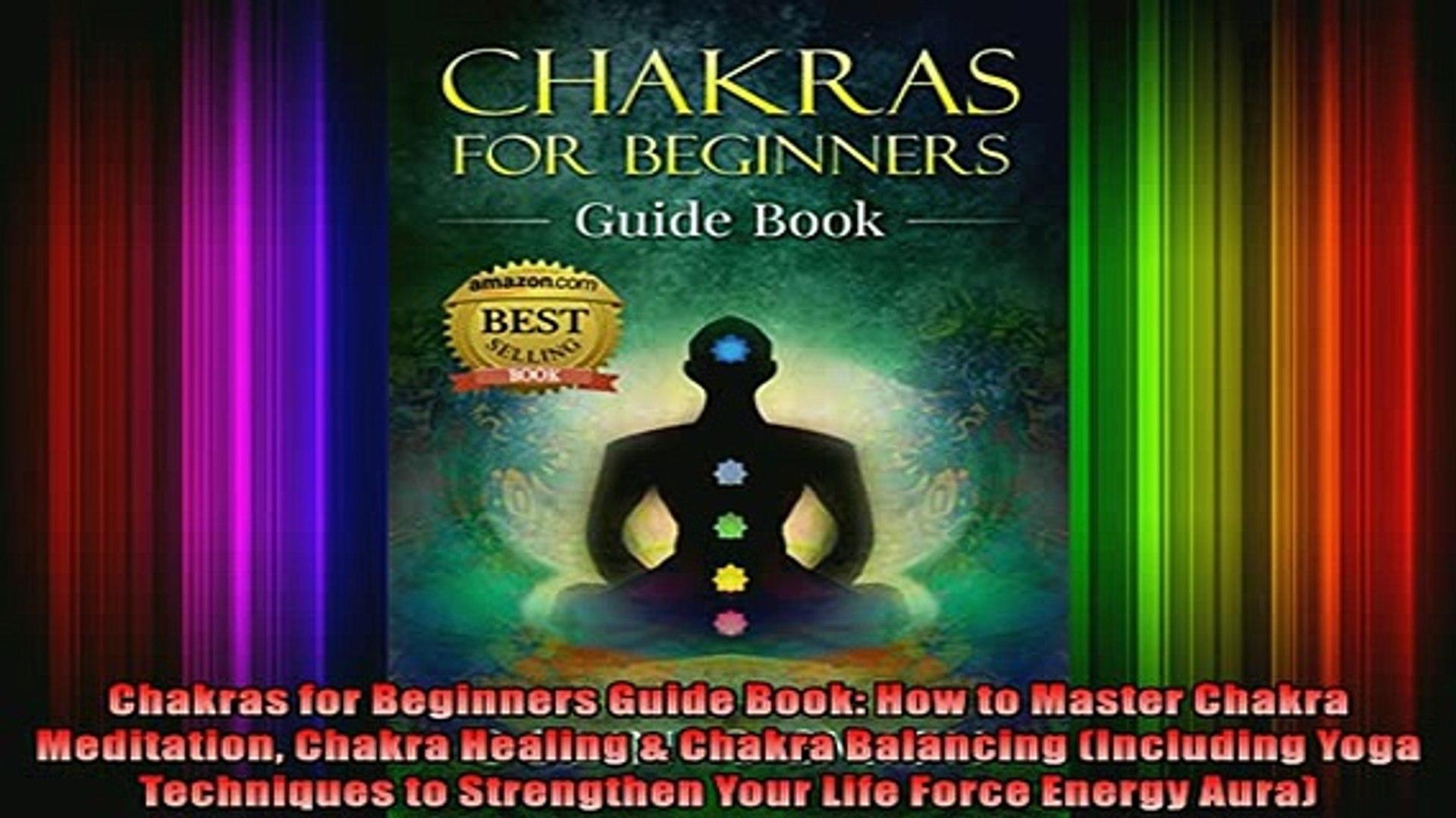 Read Chakras for Beginners Guide Book How to Master Chakra Meditation  Chakra Healing Chakra Full EBook