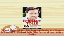 Download  Eckhart Tolle 66 Best Life Lessons Quotes And Secrets To Success By Eckhart Tolle The PDF Online