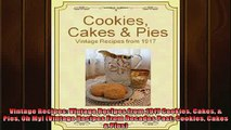 READ book  Vintage Recipes Vintage Recipes from 1917 Cookies Cakes  Pies Oh My Vintage Recipes  BOOK ONLINE
