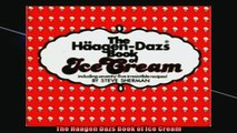 READ book  The Haagen Dazs Book of Ice Cream  FREE BOOOK ONLINE