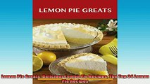 FREE PDF  Lemon Pie Greats Delicious Lemon Pie Recipes The Top 34 Lemon Pie Recipes  BOOK ONLINE