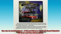 FREE PDF  The Car Is Architecture  A Visual History of Frank Lloyd Wrights 85 Cars and One READ ONLINE
