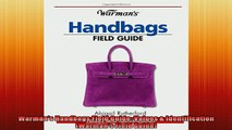 FREE PDF  Warmans Handbags Field Guide Values  Identification Warmans Field Guide  FREE BOOOK ONLINE