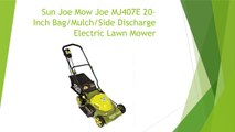 Review of the Sun Joe Mow Joe MJ407E 20-Inch Bag/Mulch/Side Discharge Electric Lawn Mower