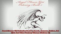 Free PDF Downlaod  Angel Flower Girl Coloring Book 5 Angels Demons Fairies Cat Girls And Other Fantasy Women  DOWNLOAD ONLINE