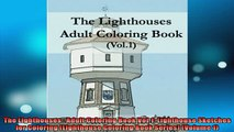 EBOOK ONLINE  The Lighthouses  Adult Coloring Book Vol1 Lighthouse Sketches for Coloring Lighthouse READ ONLINE