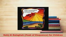 Download  Nahj AlBalaghah Peak of Eloquence for Children Free Books