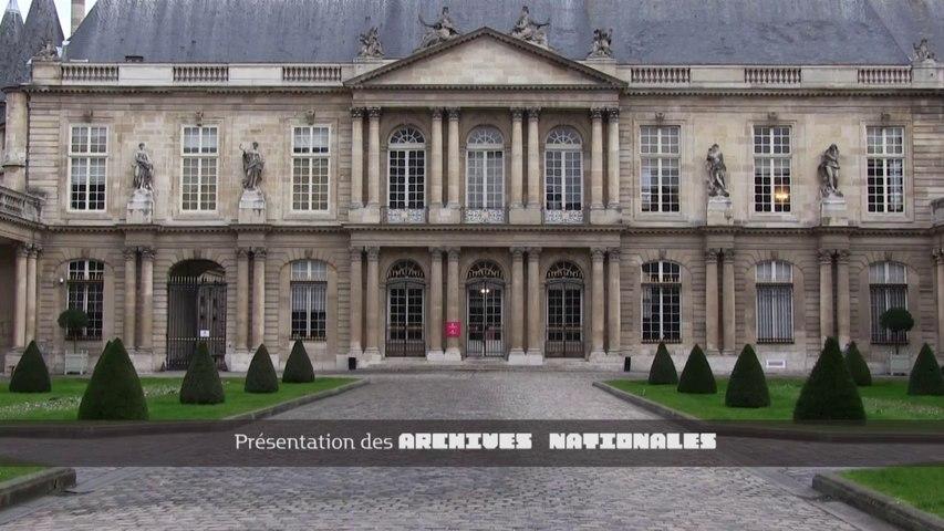 Présentation des Archives nationales