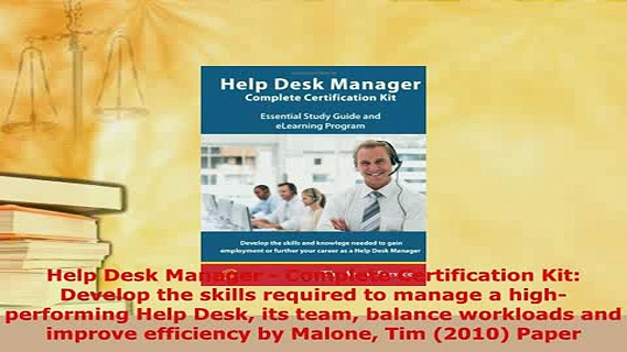 PDF  Help Desk Manager  Complete Certification Kit Develop the skills required to manage a Free Books