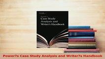 PDF  Powers Case Study Analysis and Writers Handbook Read Online