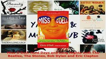 PDF  Miss ODell Hard Days and Long Nights with The Beatles The Stones Bob Dylan and Eric  EBook