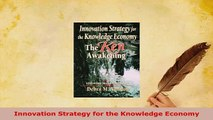 Download  Innovation Strategy for the Knowledge Economy PDF Full Ebook