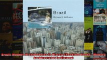 Brazil Modern Architectures in History Reaktion Books  Modern Architectures in History