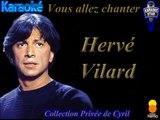 "Karaoké Hervé Vilard  ""Fais la rire"""