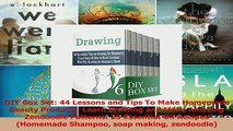 PDF  DIY Box Set 44 Lessons and Tips To Make Homemade Beauty Products Learn Drawing and Make Download Full Ebook